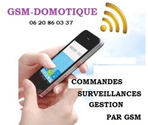 la domotique par GSM - commandes et surveillances